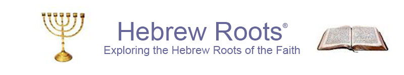 About | Hebrew Roots ®